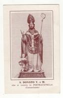 Santino Antico San Donato Vescovo E Martire Da Pietracatella - Campobasso - Religion & Esotericism