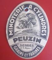 SERRES Hautes Alpes 05 MINOTERIE A CYLINDRES GRAINS & FARINES PEUZIN Publicité-Plaque Publicitaire Plaque En Carton 7X5c - Paperboard Signs
