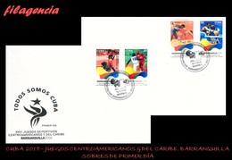 AMERICA. CUBA SPD-FDC. 2018 JUEGOS CENTROAMERICANOS & DEL CARIBE EN BARRANQUILLA COLOMBIA - FDC