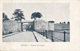 CPA - Belgique - Ieper - Ypres - Porte De Lille - Ieper