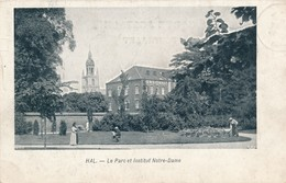 CPA - Belgique - Halle - Hal - Le Parc Et L'iinstitut Notre-Dame - Halle