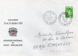 26 DROME VALENCE CONGRES NATIONAL DU PARTI SOCIALISTE Timbre à Date Type A9 Sur Sabine Vert 1f40 25 Octobre 1981 - Marcophilie (Lettres)