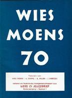 Wies Moens 70 - Livres, BD, Revues
