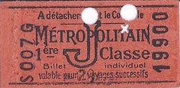 METROPOLITAIN 1ere Classe -BILLET INDIVIDUEL POUR 2 VOYAGES -  Les Deux Tickets - Transportation Tickets