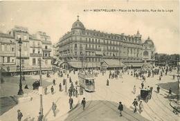 MONTPELLIER PLACE DE LA COMEDIE RUE DE LA LOGE TRAMWAY - Montpellier