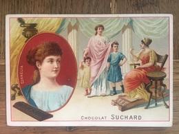 CHROMO CHOCOLAT SUCHARD S57 1898 Famous Women Femmes Célèbres Cornelia - Suchard