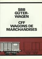 SBB GÜTERWAGEN - CFF WAGONS DE MARCHANDISES ( EISENBAHNEN RAILWAY CHEMIN DE FER ) - Spoorweg