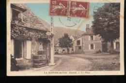 15 -- La Bastide - Du - Fau -- La Place - France