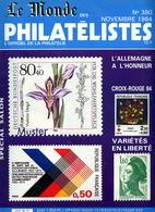 Le Monde Des Philatelistes N.380,Allemange Salon1984,Hambourg,aigle 10 Pf,Liberté Gandon Varieté,varieté 25 Céres,fiscal - Revistas