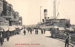 Salut De Constantinople   Quai De Galata    I 5804 - Türkei