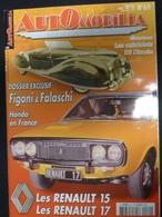 AUTOMOBILIA - N°69 - FIGONI & FALASCHI RENAULT 15 Et 17 ... - TB ETAT - Auto/Moto