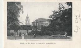 ***  HALLE  ***  HAL  Le Parc Et L'institut Notre Dame -TTB  Timbrée - Halle