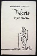 Lithuanian Book / Neris Ir Jos Krantai By Tiškevičius 1992 - Bücher, Zeitschriften, Comics