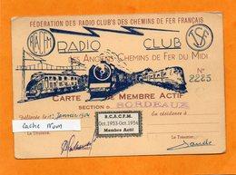 CARTE MEMBRE ACTIF DE 1953-54 -  RADIO CLUB DES ANCIENS CHEMINS DE FER DU MIDI - SNCF  - TRAIN - BORDEAUX - Cartes