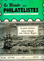 Le Monde Des Philatelistes N.325,poste Maritime Coloniale,poste Pneumatique Paris,Algérie 1. Emissions,Sperati 20c Bord - Other Languages (from 1941)