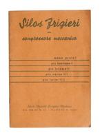 Agraria Silos Frigeri Con Compressore Meccanico - Istruzioni Montaggio 1950 Ca. - Non Classificati