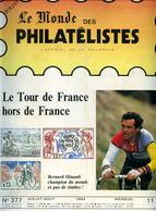 Le Monde Des Philatelistes N.377,cyclisme Tour De France 1984,Ferdinand Cheval,affranchissement 1871,Sabine,CP Dunkerque - Revistas