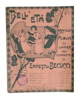 Musica Spartiti - Bell'età - Becucci - Album Di Danze - Piano - Carisch N. 6288 - Vecchi Documenti