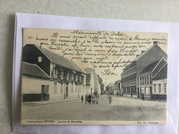 SINT KWINTENS  LENNIK 1905  LENNICK SAINT QUENTIN  LA RUE DE BRUXELLES - Lennik
