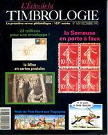 L'écho De La Timbrologie N.1659,Semeuse Faux,bande Dessinée Belge,notification D'avoir,dinosaures Flamme,mine,mineur CP - Magazines