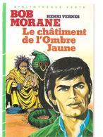 Bob Morane Le Châtiment De L'ombre Jaune D'Henri Vernes Bibliothèque Verte De 1984 - Bibliothèque Verte