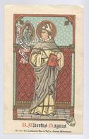 Santini, Image Pieuse, Holy Card GOLDPRINT B. ALBERTUS MAGNUS STEENDR. LOMBAERTS VAN DE VELDE ANTWERPEN - Images Religieuses