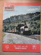 Vie Du Rail 762 1960 Franconville San Lorenzo Quito Pontarlier Roberto Benzi - Trains
