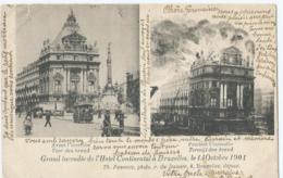 Brussel - Bruxelles - Grand Incendie De L'Hôtel Continental à Bruxelles Le 14 Octobre 1901 - Cafés, Hôtels, Restaurants