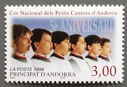 Andorre - YT N°480 - Choeur National Des Petits Chanteurs D'Andorre - 1996 - Neuf - Nuevos