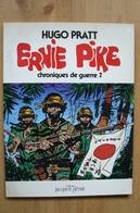 Hugo Pratt - Chroniques De Guerre 2 - Ernie Pike - Edition Originale De 1980 - Pratt