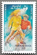 Andorre - YT N°507 - Coupe Du Monde De Football / Finale France Brésil / Sport - 1998 - Neuf - Andorra Francesa