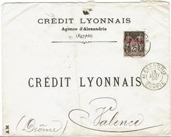 ENVELOPPE - Agence CREDIT LYONNAIS à ALEXANDRIE - EGYPTE - Vers VALENCE 1900 - 1866-1914 Khedivate Of Egypt