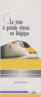 SNCB Le Train A Grande Vitesse En Belgique Carte Du Projet  Du TGV Belge En 1992 - Cartes Géographiques