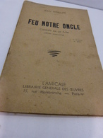 Feu Notre Oncle , Jean Pedelupé , Comédie En Un Acte (cn12) - Théâtre
