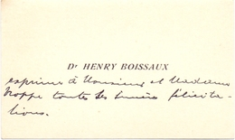 Visitekaartje - Carte Visite - Dr. Henry Boissaux - - Cartes De Visite