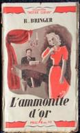 """Rodolphe Bringer - L'ammonite D'or - Collection """" Notre Cœur """" - Éditions Chantal - ( 1942 ) . - Romantici"""