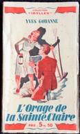 """Yves Gohanne - L'orage De La Saint-Claire - Collection """" IDYLLES """" - Éditions Chantal - ( 1942 ) . - Romantici"""