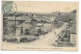 PONT De La CHAUX 1905 JURA Des Croteney Champagnole Nozeroy Arbois Dole Lons Le Saunier Poligny Saint Claude Dampierre - Autres Communes