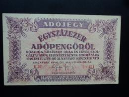 HONGRIE : EGYSZAZEZER ADÓPENGÖRÖL   28.5.1946    P 144a    TTB - Hongrie