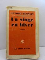 Antoine Blondin - Un Singe En Hiver - Ed. Table Ronde 1959(cn12) - Libros, Revistas, Cómics