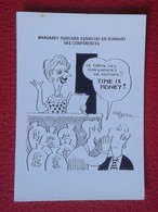 POSTAL POST CARD CARTE POSTALE MAGGIE MARGARET TATCHER POLITIC POLITICAL SATIRE SÁTIRA TIME IS MONEY VER FOTOS Y DESCRIP - Sátiras