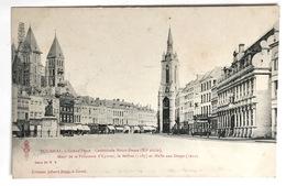 TOURNAI.- Grand'Place . Cathédrale Notre-Dame (XI E Siècle),Mont De La Princesse D'Epinoy, Le Beffroi (1187) Et La Halle - Tournai