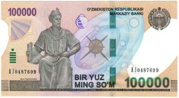 UZBEKISTAN: NEW Banknote 100000 SOM SUM SOUM 2019 UNC - Uzbekistan