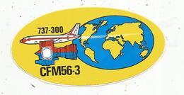 Autocollant , Aviation ,avion,moteur CFM56-3, CFM International , BOEING 737-300 , - Aufkleber