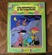 CHLOROPHYLLE ET LES CROQUILLARDS Raymond Macherot EO Dargaud 1980 - Chlorophylle
