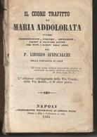 IL CUORE TRAFITTO DI MARIA ADDOLORATA - Libro Del 1855 - Bücher, Zeitschriften, Comics