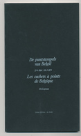 947/25 - LIVRE - Les Cachets à Points De Belgique Par Koopman , Tweetalig , 46 P. , 1982, Excellent Etat - België