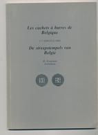 950/25 - LIVRE - Les Cachets à Barres De Belgique Par Koopman , Tweetalig , 63 P. , 1975, Excellent Etat - België