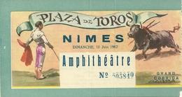 30 NIMES TICKET ENTREE FERIA 1962 CORRIDA TOROS TAUREAUX MATADOR TAUROMACHIE GARD - Tickets D'entrée