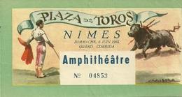 30 NIMES TICKET ENTREE FERIA 1965 CORRIDA TOROS TAUREAUX MATADOR TAUROMACHIE GARD - Tickets D'entrée